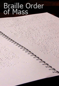 Braille Order of the Mass