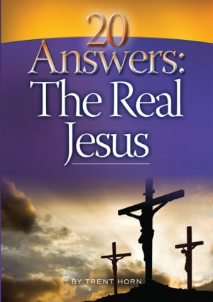 20 Answers - The Real Jesus