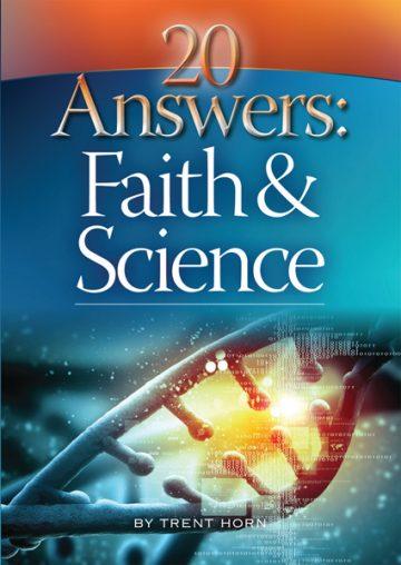 20 Answers: Faith and Science 20 Answers: Faith and Scienc
