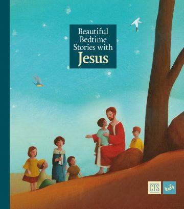 Beautiful Bedtime Stories with Jesus