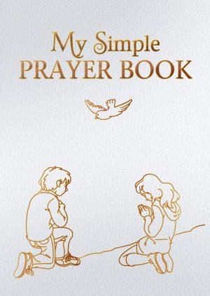 My Simple Prayer Book [Gift Edition]