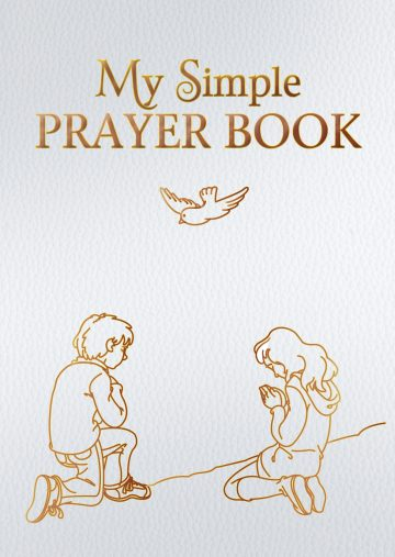 My Simple Prayer Book [Gift Edition]