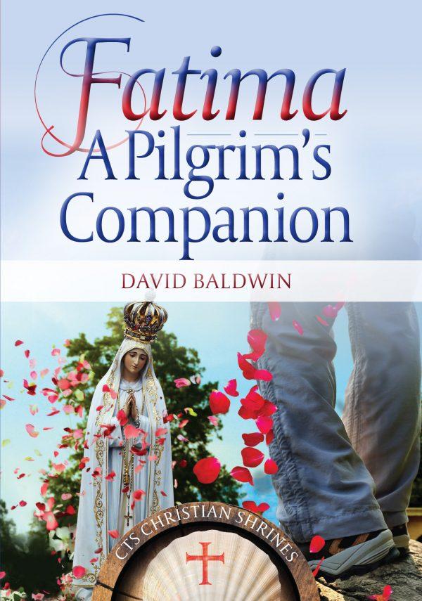 Fatima: A Pilgrim's Companion