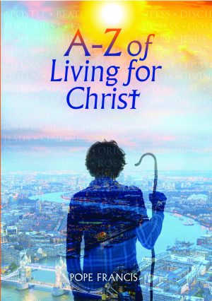 A-Z of Living for Christ