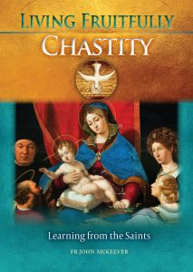 Living Fruitfully: Chastity