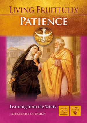 Living Fruitfully: Patience