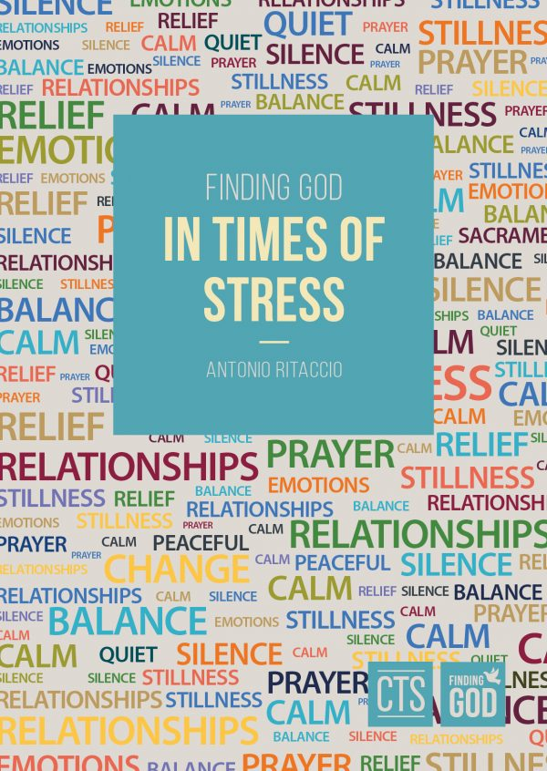 Finding God in Times of Stress