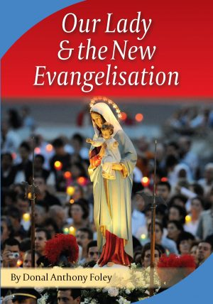 Our Lady of the New Evangelisation