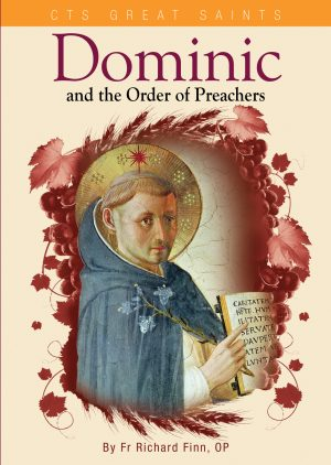 Dominic and the Order of Preachers