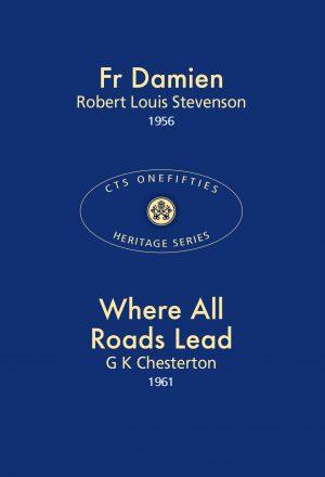 Fr Damien & Where All Roads Lead