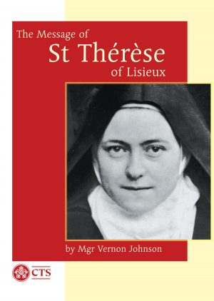 Message of St Therese of Lisieux