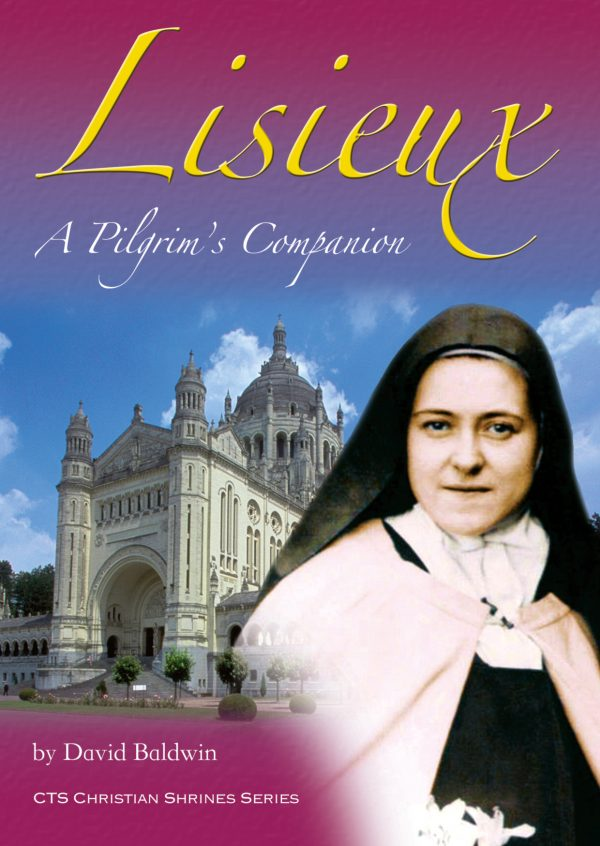 Lisieux - A Pilgrim's Companion