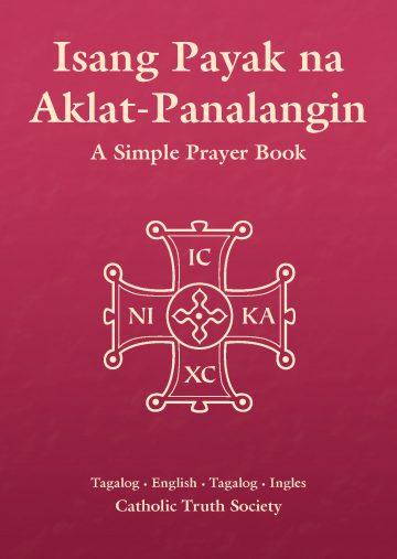 Isang Payak na Aklat-Panalangin – Tagalog Simple Prayer Book