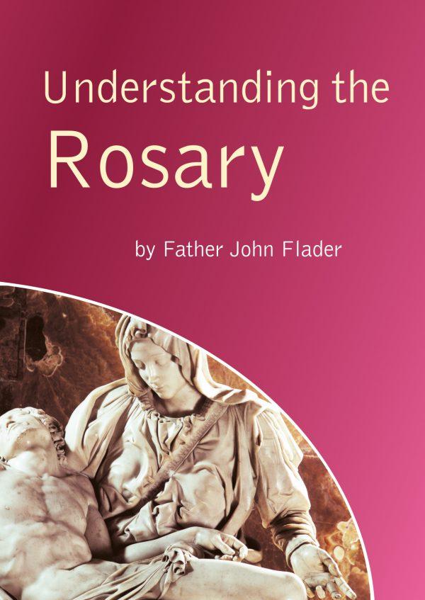 Understanding the Rosary
