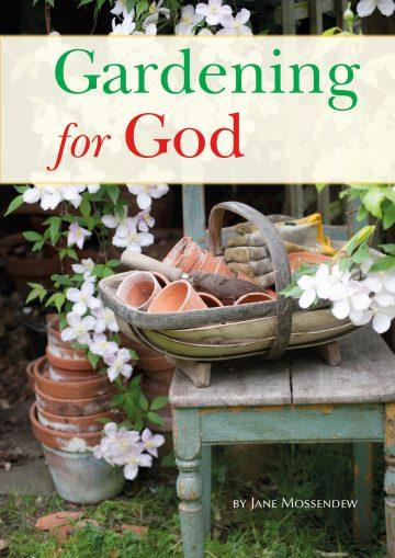 Gardening for God