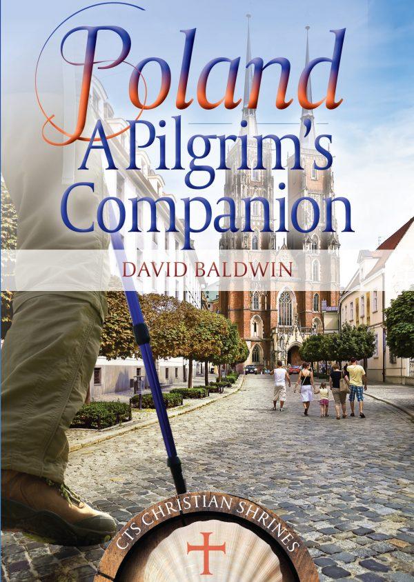 Poland A Pilgrim's Companion