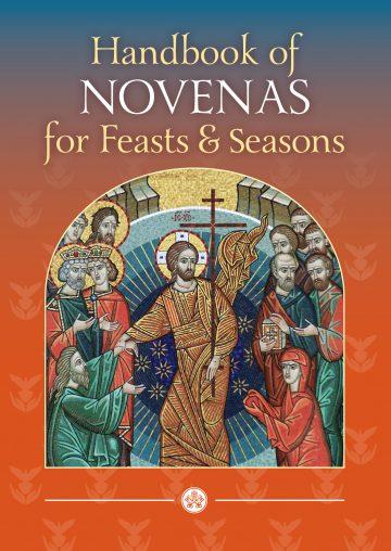 Handbook of Novenas for Feasts and Seasons