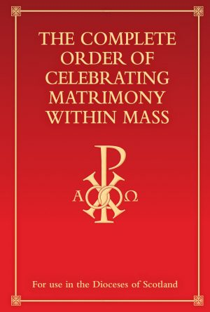 Complete Order of Celebrating Matrimony-Scotland