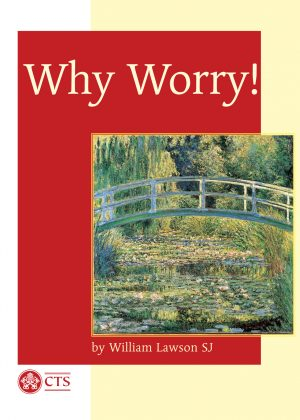 Why Worry!