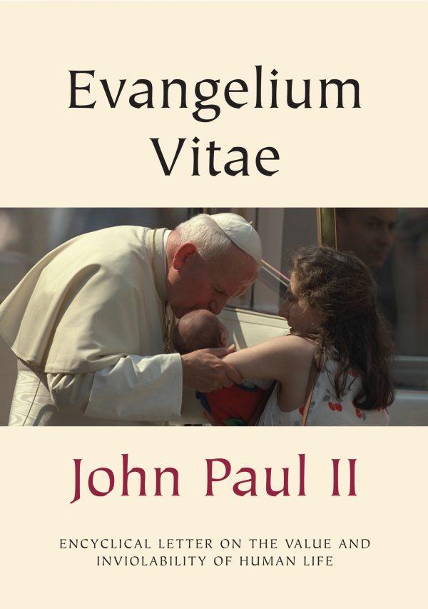 Evangelium Vitae (Gospel of Life)