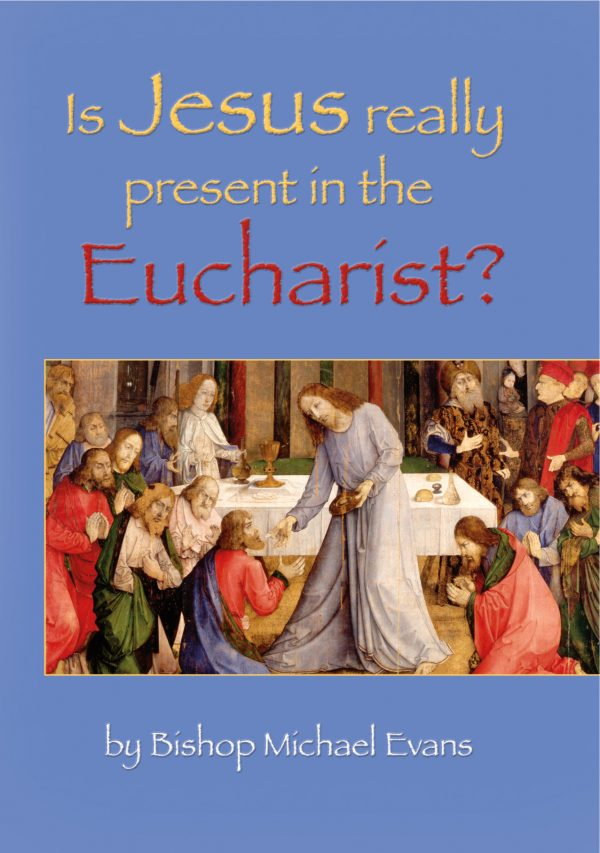 Is Jesus Really Present in the Eucharist