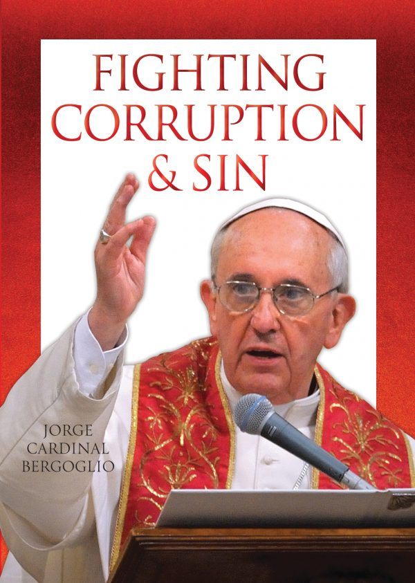 Fighting Corruption and Sin