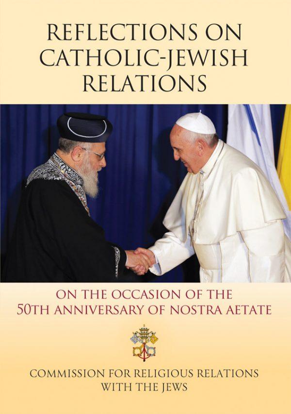 Reflections on Catholic Jewish Relations