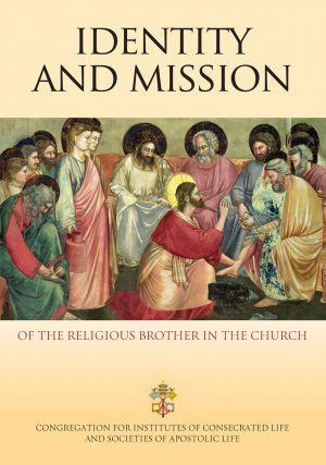Identity and Mission of the Religious Brother in the Church