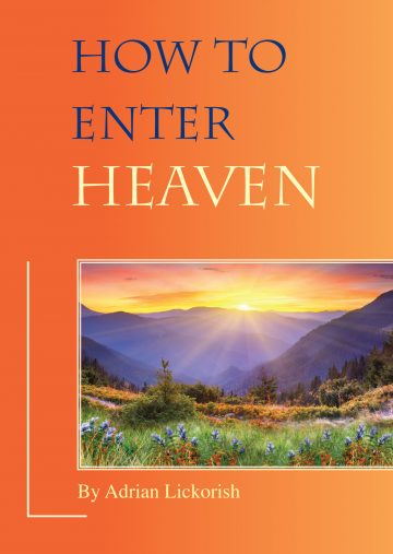 How to Enter Heaven