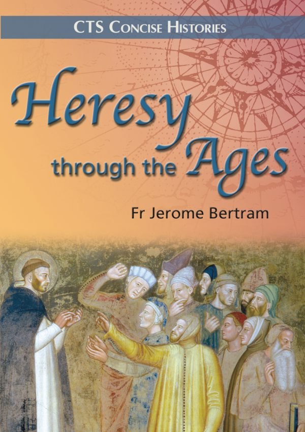 Heresy through the ages