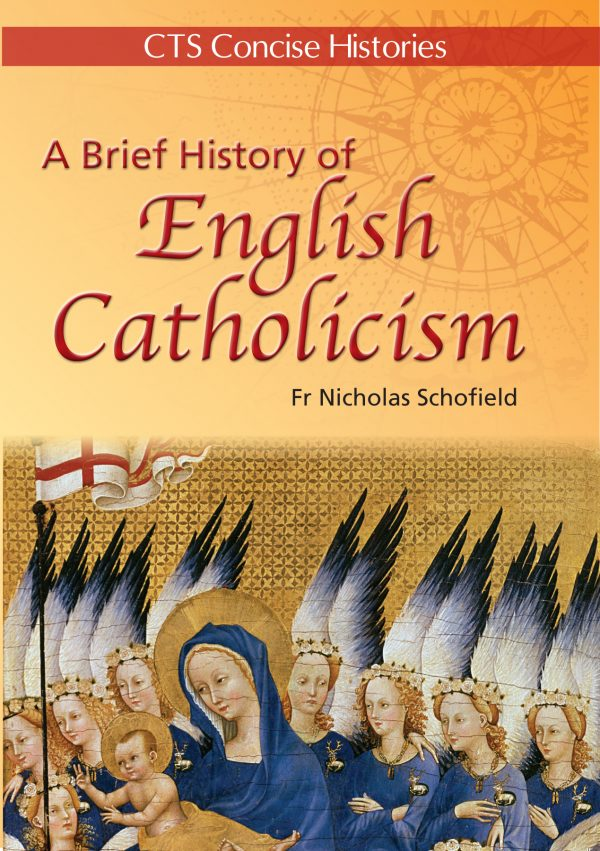 Brief History of English Catholicism
