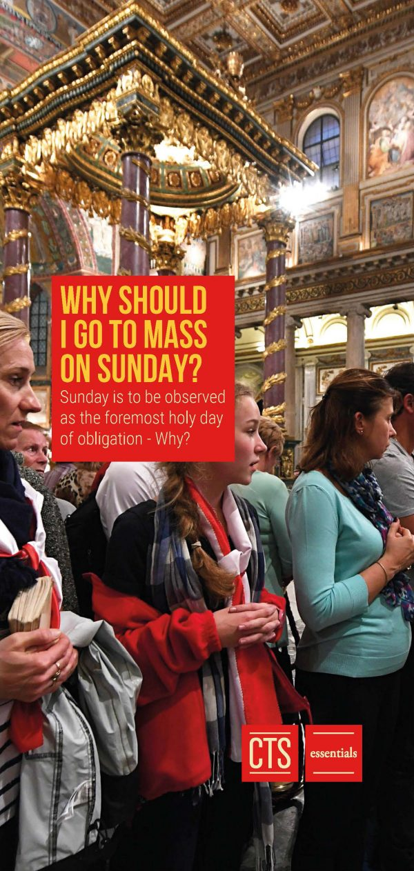 Why Should I go to Mass on Sunday?