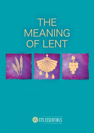 The Meaning of Lent