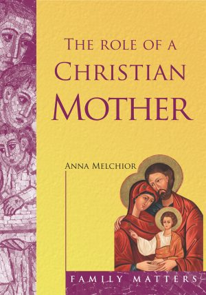 The Role of the Christian Mother