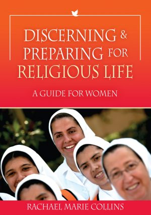 Discerning and Preparing for Religious Life