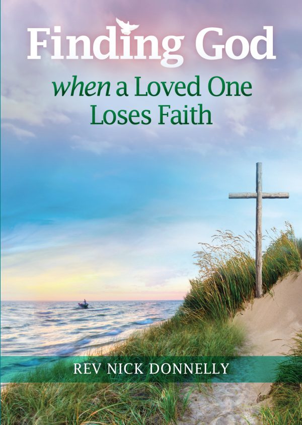 Finding God When a Loved One Loses Faith