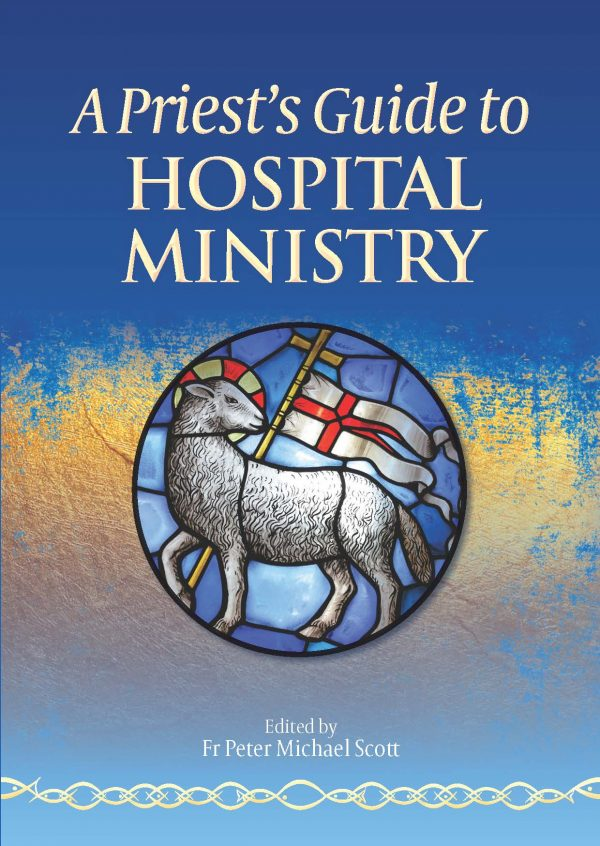 Priest's Guide to Hospital Ministry