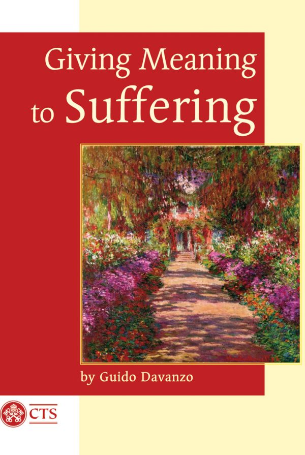 Giving Meaning to Suffering