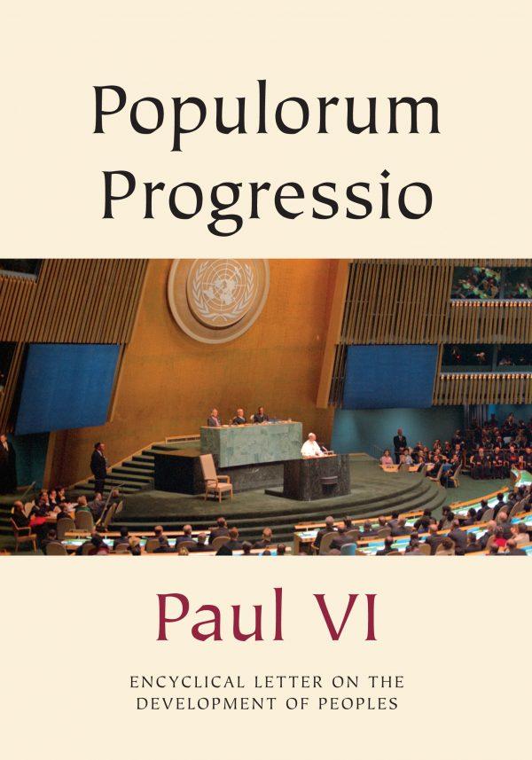 Populorum Progressio – On the Development of Peoples