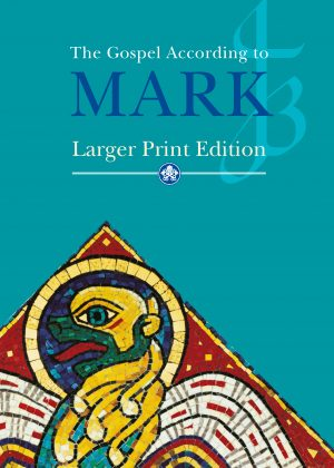 Larger Print Gospel of Mark