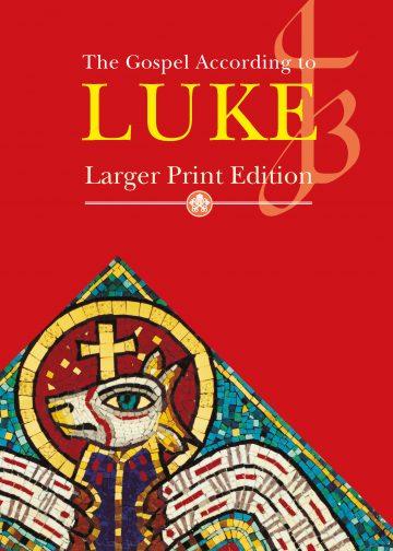 Larger Print Gospel of Luke