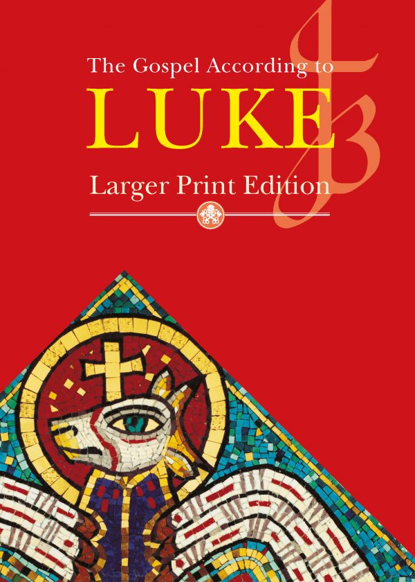 Larger Print Gospel of Luke