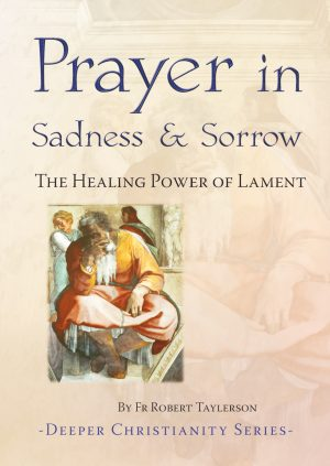 Prayer in Sadness and Sorrow