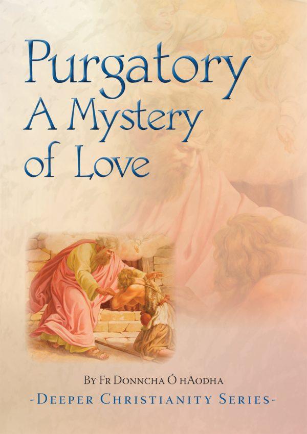 Purgatory A Mystery of Love