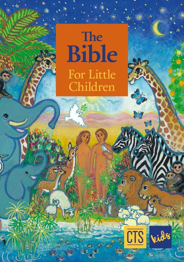 The Bible for Little Children