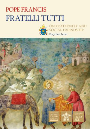 The cover of Fratelli Tutti, the encyclical from Pope Francis, includes art of St Francis of Assisi giving away his cloak.