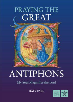 Praying the Great O Antiphons