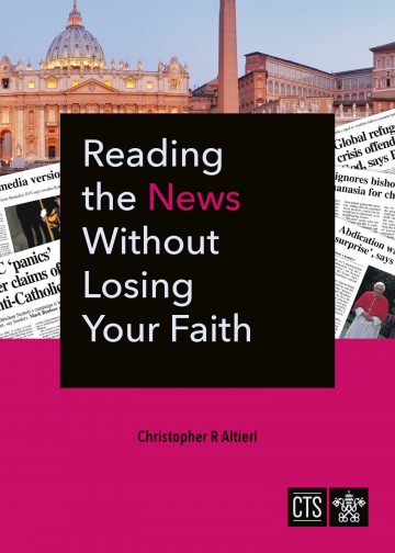 Reading the News Without Losing Your Faith