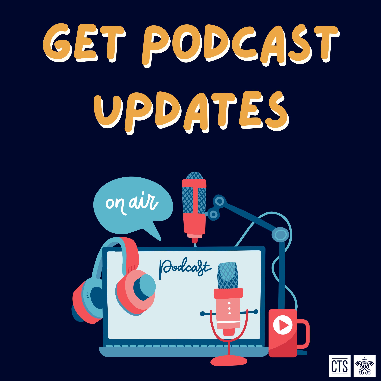 Get Podcast Updates